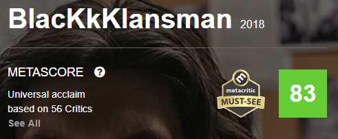 BlacKkKlansman Metacritic Metascore