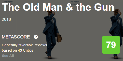 The Old Man & the Gun Metacritic Metascore